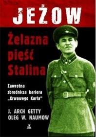 Okładka książki Jeżow. Żelazna pięść Stalina