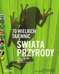 Okładka książki 70 wielkich tajemnic świata przyrody