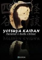 Yotsuya Kaidan – Opowieść o duchu z Yotsui