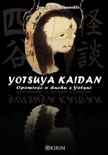 Okładka książki Yotsuya Kaidan – Opowieść o duchu z Yotsui
