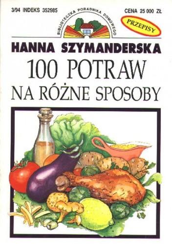 Okładka książki 100 potraw na różne sposoby