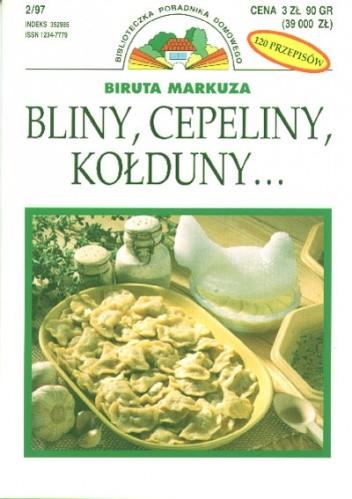 Okładka książki Bliny, cepeliny, kołduny