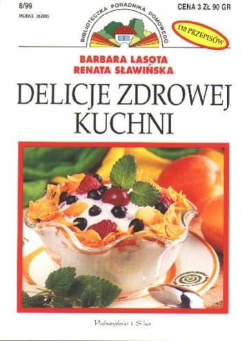 Okładka książki Delicje zdrowej kuchni