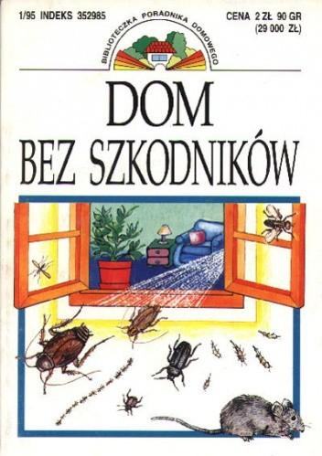 Okładka książki Dom bez szkodników