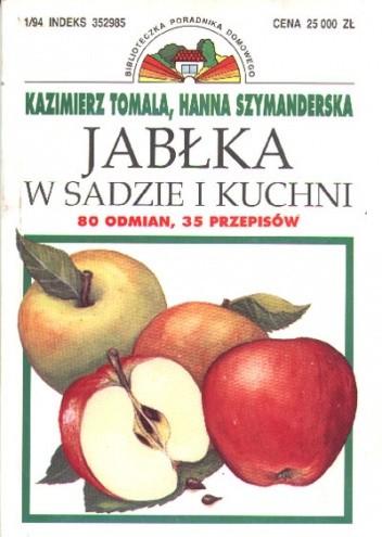 Okładka książki Jabłka w sadzie i kuchni