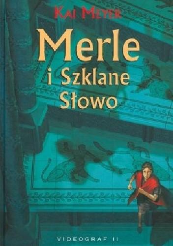 Okładka książki Merle i Szklane Słowo