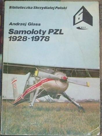 Okładka książki Samoloty PZL 1928 - 1978