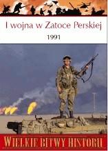 Okładka książki I wojna w Zatoce Perskiej 1991