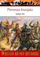 Okładka książki Pierwsza krucjata 1096-99. Zbrojna wyprawa do Ziemi Świętej