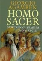 Homo sacer. Suwerenna władza i nagie życie