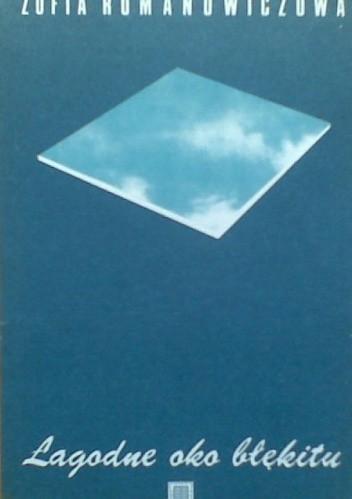Okładka książki Łagodne oko błękitu