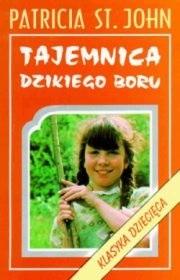 Okładka książki Tajemnica Dzikiego Boru