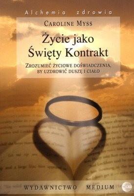 Okładka książki Życie jako Święty Kontrakt