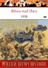 Okładka książki Bitwa nad Ebro 1938. Ostatnia godzina republiki