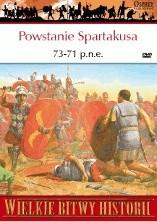 Okładka książki Powstanie Spartakusa 73-71 p.n.e. Bunt gladiatora przeciw Rzymowi