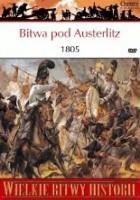 Bitwa pod Austerlitz 1805. Los imperiów