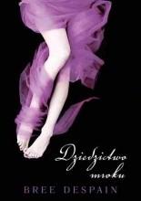 Dziedzictwo mroku - Bree Despain