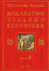 Okładka książki Malarstwo Białego Człowieka t.3