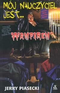 Okładka książki Mój nauczyciel jest wampirem