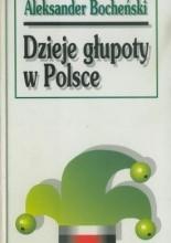Okładka książki Dzieje głupoty w Polsce