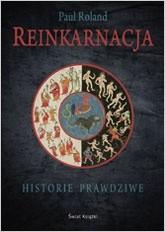 Okładka książki Reinkarnacja. Historie prawdziwe