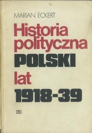 Okładka książki Historia polityczna Polski lat 1918-39