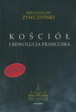 Okładka książki Kościół i rewolucja francuska