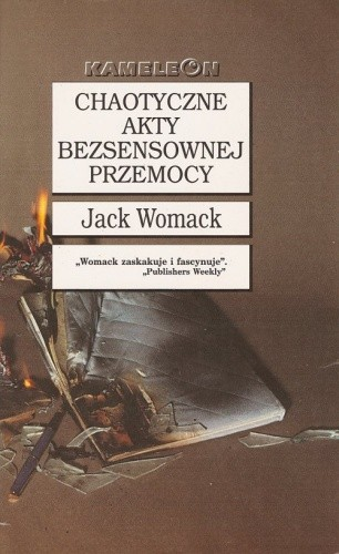 Okładka książki Chaotyczne akty bezsensownej przemocy