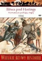 Bitwa pod Hastings 1066. Normanowie podbijają Anglię