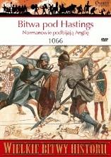 Okładka książki Bitwa pod Hastings 1066. Normanowie podbijają Anglię