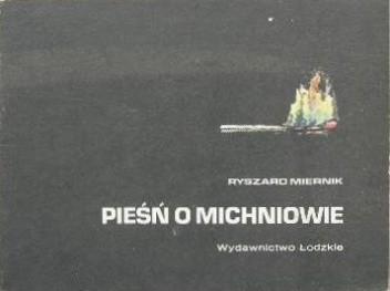 Okładka książki Pieśń o Michniowie