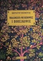 Małgorzata Musierowicz i Borejkowie