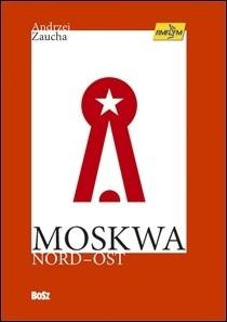 Okładka książki Moskwa Nord-Ost