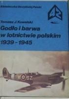 Godło i barwa w lotnictwie polskim 1939-1945