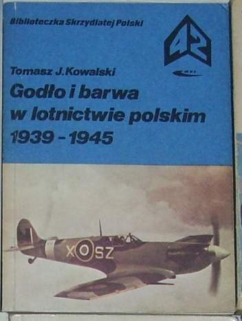 Okładka książki Godło i barwa w lotnictwie polskim 1939-1945
