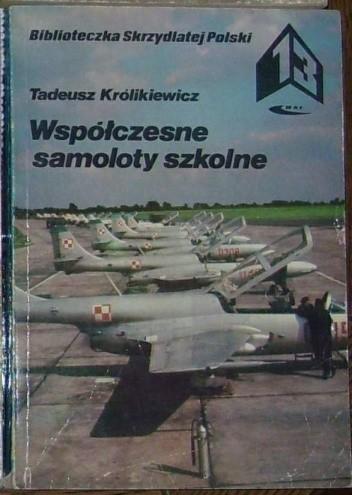 Okładka książki Współczesne samoloty szkolne.