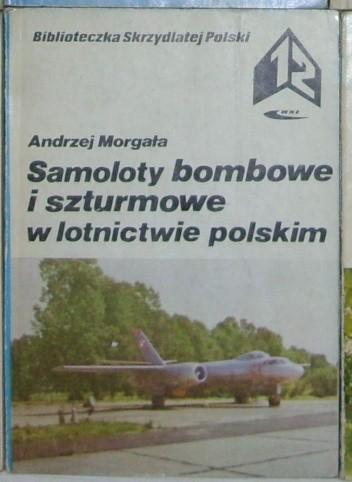 Okładka książki Samoloty bombowe i szturmowe w lotnictwie polskim.