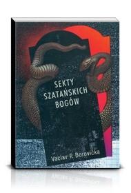 Okładka książki Sekty szatańskich bogów