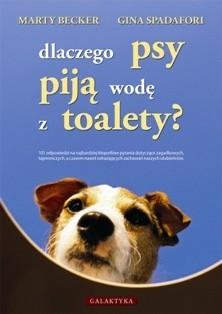 Okładka książki Dlaczego psy piją wodę z toalety?
