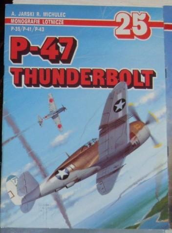 Okładka książki P-47 Thunderbolt P-35/P-41/P-43