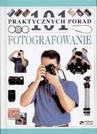 Okładka książki Fotografowanie - 101 praktycznych porad