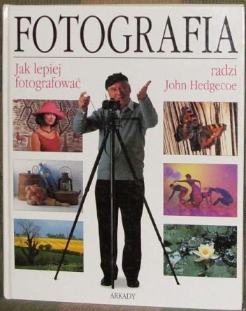 Okładka książki Fotografia - jak lepiej fotografować