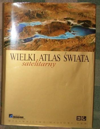 Okładka książki Wielki satelitarny atlas świata