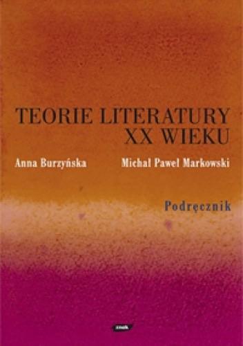 Okładka książki Teorie literatury XX wieku. Podręcznik