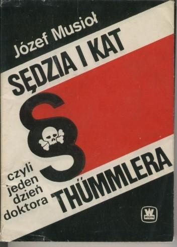 Okładka książki Sędzia i kat, czyli jeden dzień doktora Thümmlera