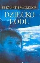 Okładka książki Dziecko lodu
