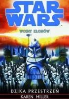Wojny Klonów. Dzika Przestrzeń