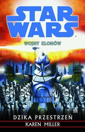 Okładka książki Wojny Klonów. Dzika Przestrzeń