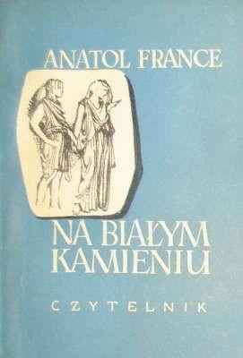 Okładka książki Na białym kamieniu