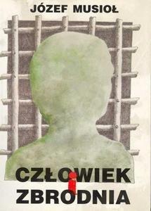 Okładka książki Człowiek i zbrodnia